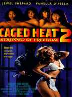 Caged Heat-2. Stripped of Freedom