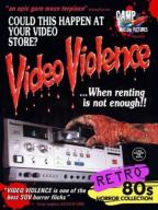 Video Violence…When Renting Is Not Enough