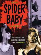Spider Baby Or The Maddest Story Ever Told