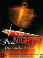 Prom Night-4. Deliver Us From Devil