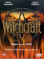 Witchcraft-5. Dance with the Devil