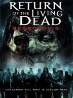 Return of the Living Dead-4: Necropolis