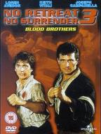 No Retreat, No Surrender-3: Blood Brothers