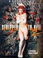 Stripped to Kill-2: Live Girls