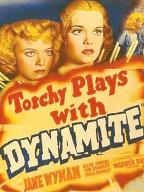 Torchy Blane…Playing with Dynamite