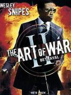 The Art of War-2: Betrayal