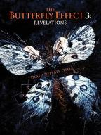 The Butterfly Effect-3: Revelations