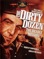 Dirty Dozen-3: The Deadly Mission