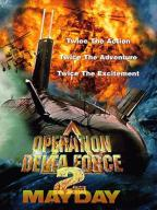 Operation Delta Force-2: Mayday