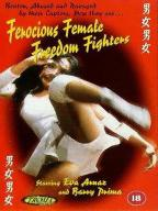 Ferocious Female Freedom Fighters